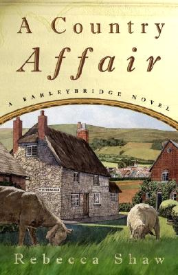 A Country Affair: A Barleybridge Novel