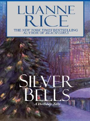 Silver Bells: A Holiday Tale