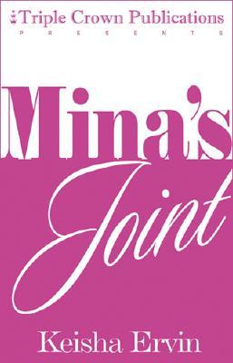 Mina's Joint: Triple Crown Publications Presents