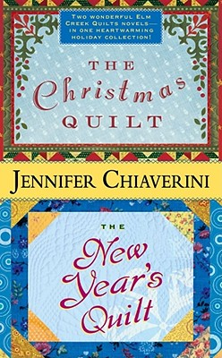 The Christmas Quilt/The New Year's Quilt