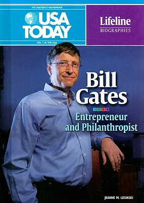Bill Gates: Entrepreneur and Philanthropist