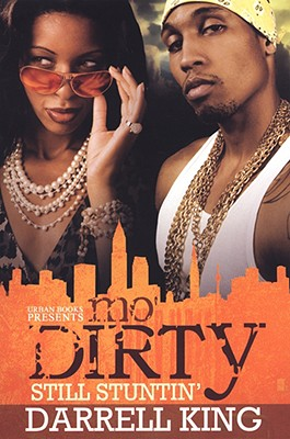 Mo' Dirty: Still Stuntin'
