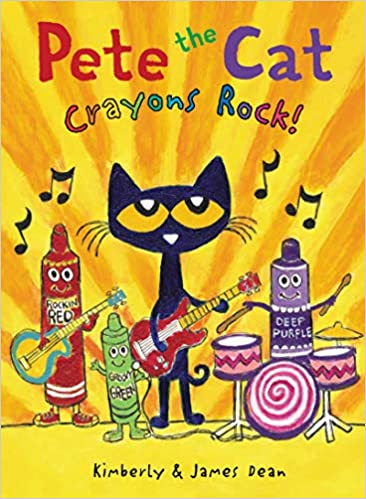 Pete the Cat-Crayons Rock!
