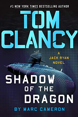 Tom Clancy Shadow of the Dragon: A Jack Ryan Novel Book 20