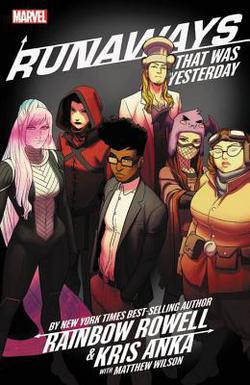 Runaways Vol.3 That Was Yesterday